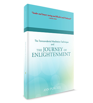 The Transcendental Meditation Technique and the Journey of Enlightenment:An Interview with ...
